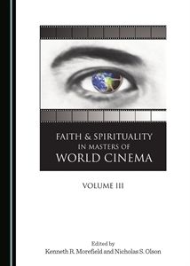 0159553_faith-and-spirituality-in-masters-of-world-cinema-volume-iii_300