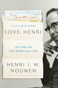 Love, Henri - Letters on the Spiritual Life - Convergent Books