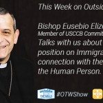 Bishop Eusebio Elizondo, M.Sp.S. on the Travel 'Ban' and Immigration