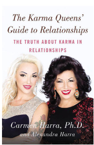 """What's Love Got to Do With It? """"The Karma Queens Guide to Relationships"""""""