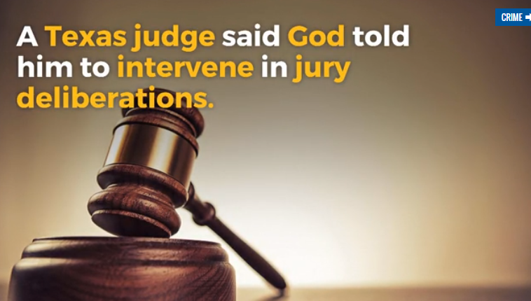 Texas judge says God told him defendant was not guilty