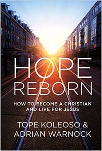 Part of this article is adapted from the book Hope Reborn