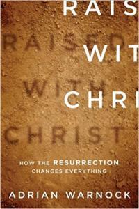 Rasied with Christ