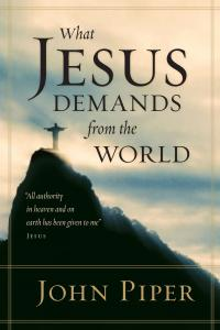 what-jesus-demands-from-the-world