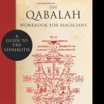 The Qabalah Workbook for Magicians - by Anita Kraft
