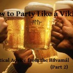 Wyrd Words: 10 Pieces of Practical Advice from the Hávamál (Part 2)