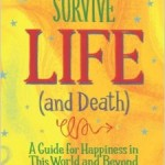 How to Survive Life (and Death) by Robert Kopecky (Review)