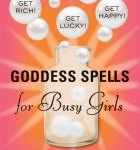Goddess Spells for Busy Girls, by Jenn McConnell