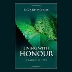 Star Made Witch:  Living with Honor by Emma Restal Orr