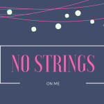 No Strings On Me