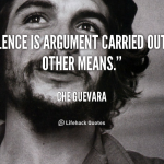 quote-Che-Guevara-silence-is-argument-carried-out-by-other-124527