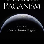 Godless Paganism: Voices of Non-Theistic Pagans is now available for sale!