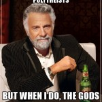 I don't often agree with polytheists, but when I do …
