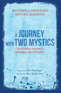 A Journey With Two Mystics