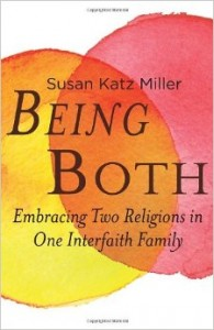 Book Review – Being Both: Embracing Two Religions in One Interfaith Family