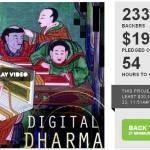 Digital Dharma kickstarter campaign