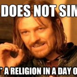 one-does-not-simply-religion