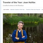 Roshi Joan Halifax is a National Geographic Traveler of the Year