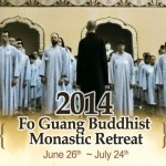 2014 Fo Guang Buddhist Montastic Retreat