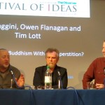 Julian Baggini, Owen Flanagan and Tim Lott