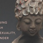 The Way of Tenderness Awakening Through Race, Sexuality and Gender- closeup