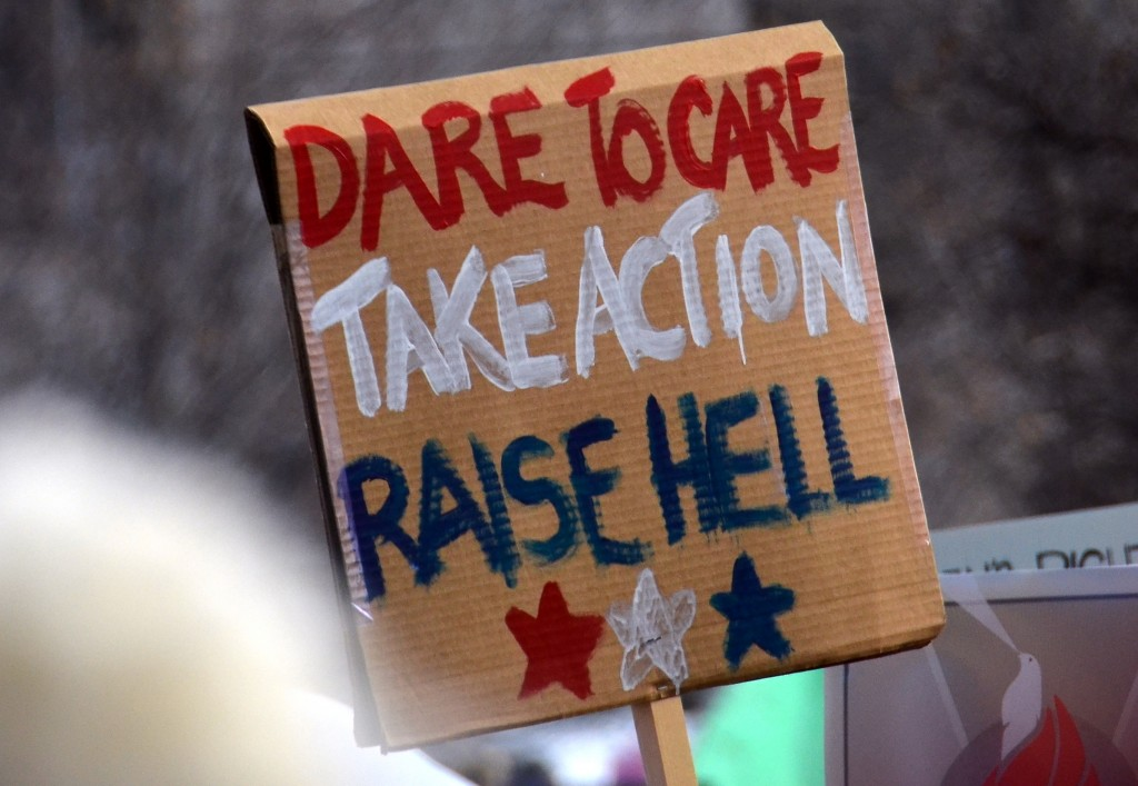 Dare to Care. Take Action. Raise Hell.