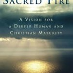Ignited by SACRED FIRE:  a Book Review