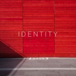 Identity: Who You Are Is Not Defined By What They Say