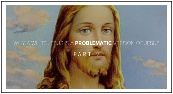 WHITE JESUS PROBLEMATIC ANDY GILL PATHEOS PART 2
