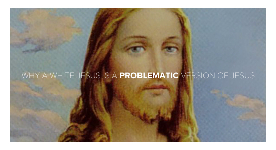 WHITE JESUS EUROCENTRIC THEOLOGY ANDY GILL PATHEOS