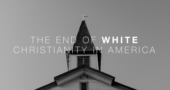 THE END OF WHITE CHRISTIAN AMERICA DANIEL COX ANDY GILL