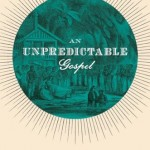 Unpredictable Gospel
