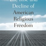 The End of Religious Freedom?