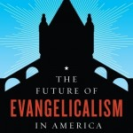 The Future of American Evangelicalism