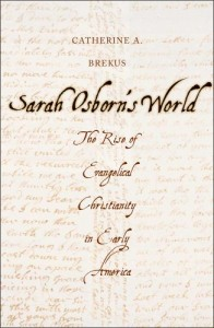 Brekus, Sarah Osborn's World