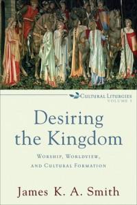 Smith, Desiring the Kingdom