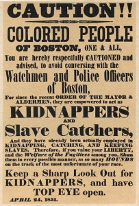 """Caution!! Colored people of Boston"" - 1851 poster warning about slave catchers masquerading as police officers"