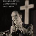 George McGovern and the Religious Left