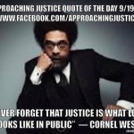 Approaching Justice Quote of the Day 9/19/13