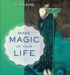 Make Magic of Your Life: wherever you are