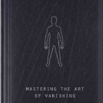 Invisibility: Mastering the Art of Vanishing by Steve Richards (Review)