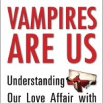 Are We Vampires?