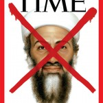 TIME Magazine cover after Osama bin Laden's death (also see: The 5 stages of Muslim-American emotion over bin Laden's death)