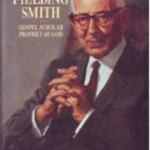 A Vague Post on Joseph Fielding Smith, Evolution, and Other Sides of His Story
