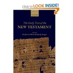 The Early Text of the New Testament– an Important Resource