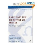 Paul and the Heritage of Israel– Part Ten