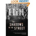 'The Shadows in the Streets'– Susan Hill Strikes Again