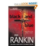 The Rankin Files— the Award Winning Black and Blue
