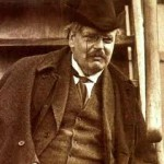 Quote of the Day– from G.K. Chesterton