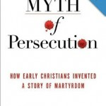 A Moss on a Roll Gathers no Stones—- 'The Myth of Persecution'